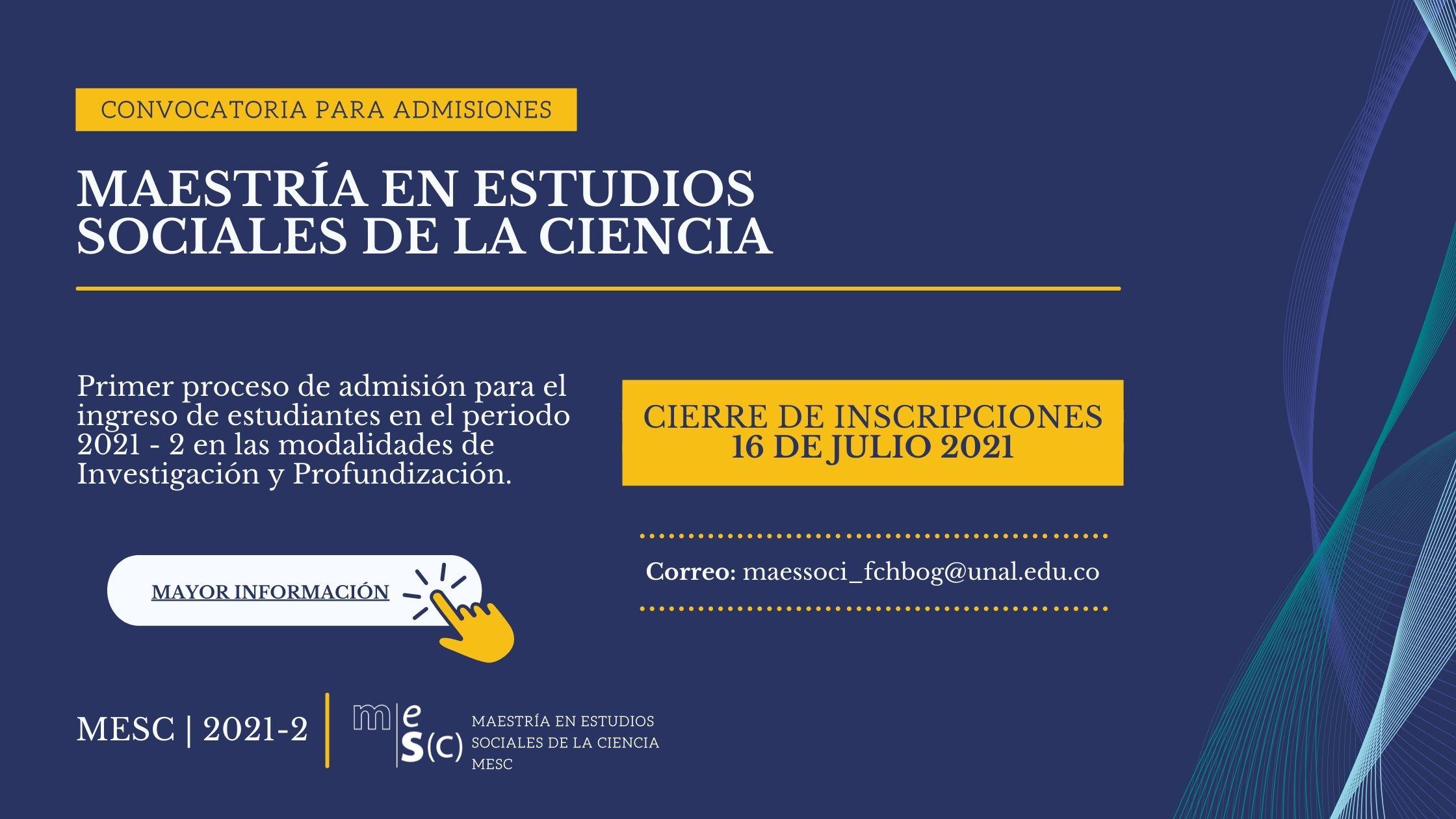[Hasta el 16 de julio de 2021] Convocatoria para admisiones Maestría en Estudios Sociales de la Ciencia